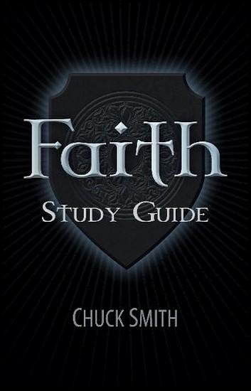 js_faith study guide - chuck smith