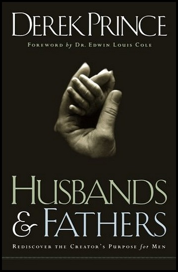 js_husband and fathers - derek prince