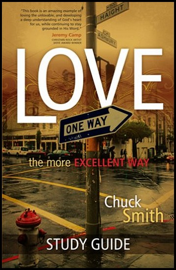 js_love the more excellent way study guide - chuck smith