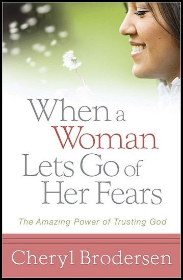 js_when a woman lets go of her fears - cheryl brodersen