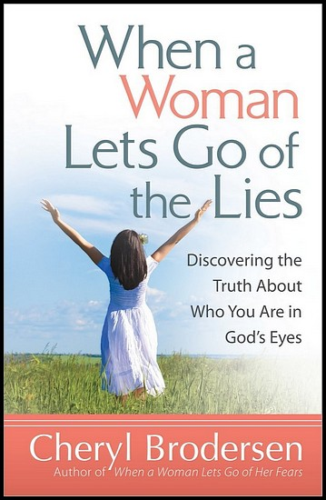 js_when a woman lets go of the lies - cheryl brodersen