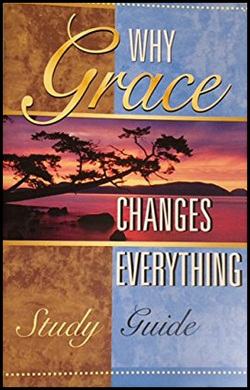js_why grace changes everything study guide - chuck smith